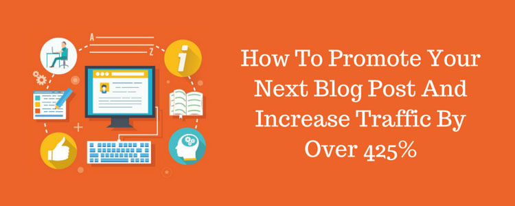 10 Excellent Ways to Promote your Blog Post without Paying a Dime